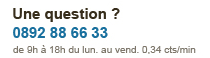 Une question ? 0892 88 66 33
